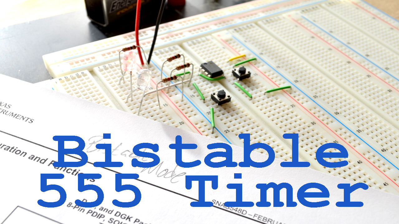 555 Timer in Bistable Mode